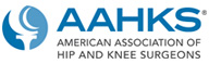 American Association of Hip and Knee Surgeons (AAHKS)